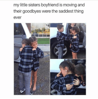Love, Memes, and Boyfriend: my little sisters boyfriend is moving and  their goodbyes were the saddest thing  ever  aT Young Love 😭😭😭 @peopleareamazing @peopleareamazing @peopleareamazing