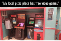 """Memes, Pizza, and 🤖: """"My local pizza place has free video games""""  FREE  VIDEO  GAMES  video games  to play!!  ust press  FREE  START!  VIDEO  ENJOY!  GAMES Pizza and free games... Great combination!"""