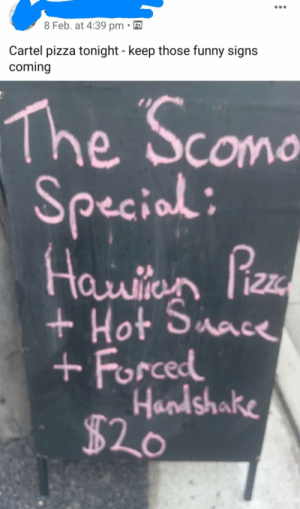 My local pizza shop took inspiration from the one and only Sco Mo: My local pizza shop took inspiration from the one and only Sco Mo