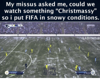 "Fifa, Memes, and 🤖: My missus asked me, could we  watch something ""Chris  33  so i put FIFA in snowy conditions.  EASPOPTS  CHE MCI  HD  55:39  ELADfootball  22. WILLIAN  11. KOLAROV Sorted . ♦️ LINK IN OUR BIO MERRY XMAS!!☃🎄"