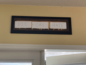 "My mom got tired of me making fun of her ""Live Laugh Love"" sign and modified it.: My mom got tired of me making fun of her ""Live Laugh Love"" sign and modified it."