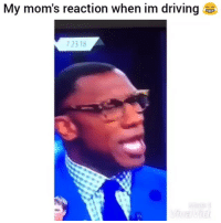 Driving, Funny, and Moms: My mom's reaction when im driving  72318 Always gets me 😂💀