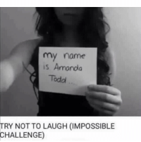 my name  is Amanda  Todd  TRY NOT TO LAUGH (IMPOSSIBLE  CHALLENGE) Oh man I love YouTube meme memes memesdaily dailymemes memestagram suchmemes memes2good memegamestrong relatable follow4follow f4f followme followback ifollowback like4like l4l shoutout4shoutout instafollow spam4spam spamme recent4recent swag