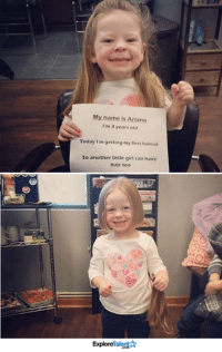 """A 3-year-old little girl saw another girl without hair and asked her mother why she was bald. """"I explained she was sick and the medicine made her hair fall out."""" Her mother said.   """"Oh. she can have some of my hair,"""" the little girl said.  How amazing is this?🙏❤: My name is Ariana  I'm 3 years old  Today I'm getting my first haircut  So another little girl can have  hair too  Explore A 3-year-old little girl saw another girl without hair and asked her mother why she was bald. """"I explained she was sick and the medicine made her hair fall out."""" Her mother said.   """"Oh. she can have some of my hair,"""" the little girl said.  How amazing is this?🙏❤"""