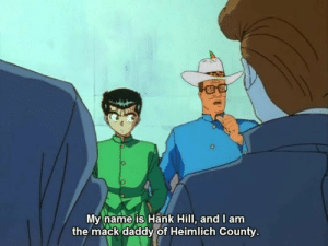 Thanks Internet: My name is Hank Hill, and I am  the mack daddy of Heimlich County Thanks Internet