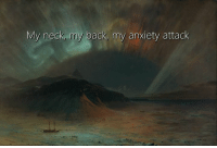 Memes, Anxiety, and Anxiety Attack: My neck, my back, my anxiety attack Classical Art Memes
