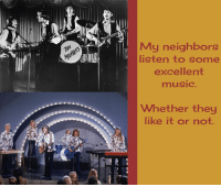 Memes, TV Shows, and Excel: My neighbors  listen to some  excellent  music  Whether they  like it or not. Crank up the TV for The Monkees & The Partridge Family today at 11a & 12p on Antenna TV.  What is your favorite band from a TV show?