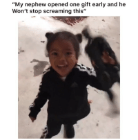 """Funny, Lmao, and Twitter: """"My nephew opened one gift early and he  Won't stop screaming this"""" lmao 👉🏽(via: majinboi-twitter)"""