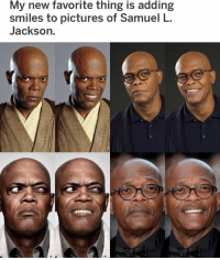 😂😂😂😂😂: My new favorite thing is adding  smiles to pictures of Samuel L  Jackson. 😂😂😂😂😂