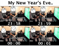 Fifa, Memes, and New Year's: My New Year's Eve..  Plaving FIFA!  *Plaving FIFA!  lADfootball  23: 58  23 59  Continue  playing FIFA!  Happy New Year!!  00: 00  00: 01 My New Year's Eve https://t.co/kHWNOVWEcc