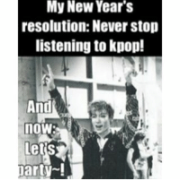 kpop bigbang top koreanmemes: My New Year's  resolution: Never stop  listening to kpop!  And  arty kpop bigbang top koreanmemes