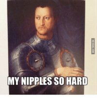 Memes, 🤖, and Com: MY NIPPLES SO HARD  SOILLD  WASGAG.COM nips nipples sohard armor knight spikes nipplessohard mustbecold @tactunes looks like he has a bangbox on his chest