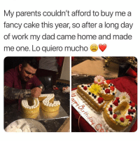 It's better because he made it 🙏🏼😍 birthday birthdaycake family love: My parents couldn't afford to buy me a  fancy cake this year, so after a long day  of work my dad came home and made  me one. Lo quiero mucho e It's better because he made it 🙏🏼😍 birthday birthdaycake family love