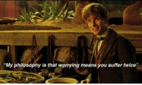 """Fantastic Beasts and Where to Find Them (2016)  Download our app here: http://bit.ly/movquotes: """"My philosophy is that worrying means you suffer twice' Fantastic Beasts and Where to Find Them (2016)  Download our app here: http://bit.ly/movquotes"""