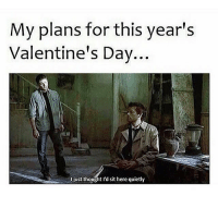 All by myself😊: My plans for this year's  Valentine's Day  just thought I'd sit h  quietly All by myself😊