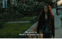 For,  No, and  Place: My point is,  there's no place for me