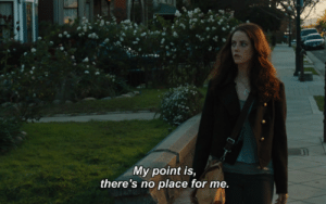 my point: My point is,  there's no place for me