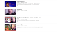 Memes, Reddit, and Videos: My Response S02E01  PewDiePie5.7M views 1 day ago  PEW NEWSMERCH:https://represent.com/pewdiepie a) Submit MEMES  https://www.reddit.com/t/PewdiepieSubmissions/ADI Shop my headphones  SPONSE  18:49  My Response  PewDiePie12M views 1 year ago  1:36  My Response to My Response (will delete this later maybe) - LWIAY  #0007  PewDiePie5.5M views . 1 year ago  Submit Your Poems: https://www.reddit.com/r/PewdiepieSubmissions/ Tag [POEM  8 5541802 views  6,603,405 view  1:24  10:38  How About That...  PewDiePie10M views 1 year ago  Thanks (and credit for content used in this video) FiverrFunnyGuys https://www.youtube.com/watch?  V 0-fbRkyNykO Sargon of Akkad https://www.youtube.com/user/SargonofAkkad100 Kraut and Tea  CENSORED  10:07