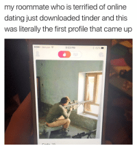 If you want to get a sneak peak at my memes before I post them here follow @mememojiapp: my roommate who is terrified of online  dating just downloaded tinder and this  was literally the first profile that came up  Verizon  9:03 PM  62% If you want to get a sneak peak at my memes before I post them here follow @mememojiapp
