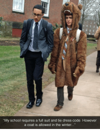 """suit and tie: """"My school requires a full suit and tie dress code. However  a coat is allowed in the winter..."""""""