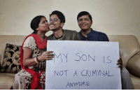 Crime, India, and Gay: MY SON IS  NOT A CRIMINAL  ANYMORE Being Gay is not a crime in India anymore!
