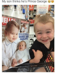 Prince George: My son thinks he's Prince George  ok  otos,  all  GEORGE AND  CHARLOTTE