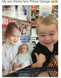 So cute!: My son thinks he's Prince George  tos,  GEORGE AND  CHARLOTTE So cute!