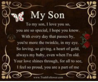 My Son To My Son I Love You So You Are So Special I Hope You Know