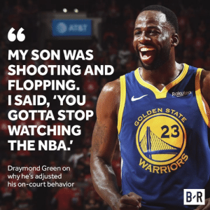 Dray trying to set a good example 😂: MY SON WAS  SHOOTING AND  FLOPPING  I SAID, 'YOU  GOTTA STOP  WATCHING  THE NBA  Rakuten  EN STA  23  Draymond Green orn  why he's adjusted  his on-court behavior  B R Dray trying to set a good example 😂