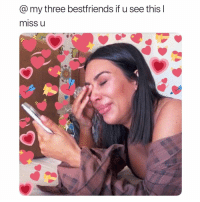 Girl Memes, Three, and Miss: @my three bestfriends if u see this l  miss U <3