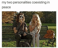 Hello it me (us): my two personalities coexisting in  peace Hello it me (us)