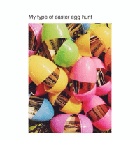SAME: My type of easter egg hunt SAME