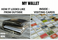 Meme, Memes, and Nepal: MY WALLET  INSIDE  HOW IT LOOKS LIKE  FROM OUTSIDE  VISITING CARDS  meme  NEPAL 😂