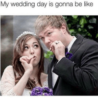 Tag your bae😍🍁🍃: My wedding day is gonna be like Tag your bae😍🍁🍃