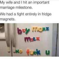 Lmaoo 😅😅😂😂 🔥 Follow Us 👉 @latinoswithattitude 🔥 latinosbelike latinasbelike latinoproblems mexicansbelike mexican mexicanproblems hispanicsbelike hispanic hispanicproblems latina latinas latino latinos hispanicsbelike: My wife and I hit an important  marriage milestone.  We had a fight entirely in fridge  magnets.  fuok u  LI Lmaoo 😅😅😂😂 🔥 Follow Us 👉 @latinoswithattitude 🔥 latinosbelike latinasbelike latinoproblems mexicansbelike mexican mexicanproblems hispanicsbelike hispanic hispanicproblems latina latinas latino latinos hispanicsbelike