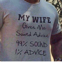 mce: MY WIFE  Gives Me  Sound Advice  SOUND  At MCE