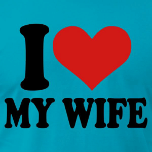 I Love My Wife Meme, Funny Wife Memes - 2018 Edition: MY WIFE I Love My Wife Meme, Funny Wife Memes - 2018 Edition
