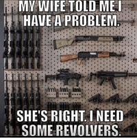 . ✅ Double tap the pic ✅ Tag your friends ✅ Check link in my bio for badass stuff - usarmy 2ndamendment soldier navyseals gun flag army operator troops tactical sniper armedforces k9 weapon patriot marine usmc veteran veterans usa america merica american coastguard airman usnavy militarylife military airforce libertyalliance: MY WIFE TOLD ME I  HAVE A PROBLEM  SHE'S RIGHT I NEED  SOME REVOLVERS . ✅ Double tap the pic ✅ Tag your friends ✅ Check link in my bio for badass stuff - usarmy 2ndamendment soldier navyseals gun flag army operator troops tactical sniper armedforces k9 weapon patriot marine usmc veteran veterans usa america merica american coastguard airman usnavy militarylife military airforce libertyalliance