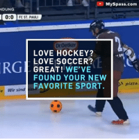 Hockey + Soccer = Eisfussball: MySpass.com  DUNG  0:0 FC ST. PAUL  DrOetker  LOVE HOCKEY?  LOVE SOCCER?  GREAT! WE'VE  FOUND YOUR NEW  FAVORITE SPORT.  pizza.  e Wir sind Hockey + Soccer = Eisfussball