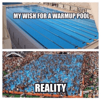 21 Swimming Memes That Perfectly Describe Swimmers: MYWISHFOR AWARMUP POO  REALITY 21 Swimming Memes That Perfectly Describe Swimmers
