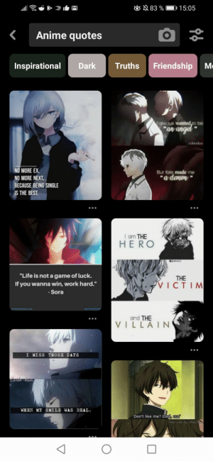 """You can just go on pintrest and post theese for upvotes: N 83 %  15:05  Anime quotes  Friendship  Truths  Inspirational  Dark  Me  always wanted,to be  """"an angel """"  editorleo  NO MORE EX,  But fate made me  """"a demon """"  NO MORE NEXT,  BECAUSE BEING SINGLE  IS THE BEST.  I am THE  HERO  """"Life is not a game of luck.  THE  If you wanna win, work hard.""""  - Sora  VICTIM  motivation.com  anmemcovh  and THE  VILLAIN  I MISS THOSE DAYS  Cario-kun  WHEN MY SMILE WAS REAL.  Don't like me? coo, auz  Fake subs by Maeck You can just go on pintrest and post theese for upvotes"""