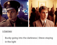 Memes, Marvel, and Mind: n-barnes:  Bucky going into the darkness I Steve staying  in the light Sana over everything Sana on my mind steverogers buckybarnes marvel