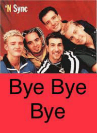 Posted this on IG, first.: 'N Sync  Bye Bye  Bye Posted this on IG, first.