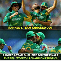 champions trophy: n THAFRICA  SOUTH AFRICA  RANKED 1 TEAM KNOCKED OUT  ANDTAR  CricSpirit  Game Starts  Ln  RANKED 8 TEAM QUALIFIED FOR THE FINALS  THE BEAUTY OF THIS CHAMPIONS TROPHY