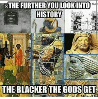@Regrann from @sherita.nichole - Why I'm so proud to love being black...We were first....My ancestors taught me... problack ankhlife kemetic - regrann: N XTHE FURTHER WOULOOKINTO  Ma  HISTORY  THE BLACKER THE GODS GET @Regrann from @sherita.nichole - Why I'm so proud to love being black...We were first....My ancestors taught me... problack ankhlife kemetic - regrann