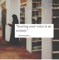 """Voice, Ecstasy, and Hearing: n4  """"hearing your voice is an  ecstasy.""""  abumaryam_"""