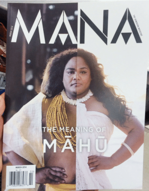 "dekayingtree: rawremodino:  kayceeinhawaii:  powerful  Mahu  is the hawaiian word for people who embody both male and female spirit   PSA: The Hawai'ian people actually prefer the term ""māhūlani"" which is a lot nicer and a term of endearment. ""lani"" is the Hawai'ian word for heaven so by saying māhūlani you are calling the person a gift from the heavens. Thank you so much! ^_^  : NA  THE MEANING OF  MARCH 2014  $4.99  0 2>  074820 08627 8 dekayingtree: rawremodino:  kayceeinhawaii:  powerful  Mahu  is the hawaiian word for people who embody both male and female spirit   PSA: The Hawai'ian people actually prefer the term ""māhūlani"" which is a lot nicer and a term of endearment. ""lani"" is the Hawai'ian word for heaven so by saying māhūlani you are calling the person a gift from the heavens. Thank you so much! ^_^"