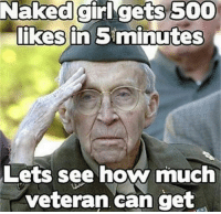 For More Hit (Y) Dirty Humor  OR  Unlawful jokes: Naked girl gets 500  likes in 5minutes  Lets see how much  veteran can get For More Hit (Y) Dirty Humor  OR  Unlawful jokes