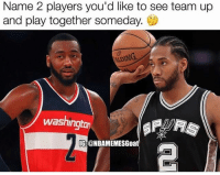 Memes, 🤖, and Dream: Name 2 players you'd like to see team up  and play together someday.  DING  washingto  TG:@NBAMEMESGoat Name your dream duo👇 (via @nbamemesgoat)
