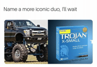 Memes, Iconic, and Trojan: Name a more iconic duo, I'll wait  ALUE PACK  TROJAN  X-SMALL  Perfeet fit for penisas  under 15 inches  fb/ig: ReddingBeLike Didnt think so. via /r/memes https://ift.tt/2PiFDMr
